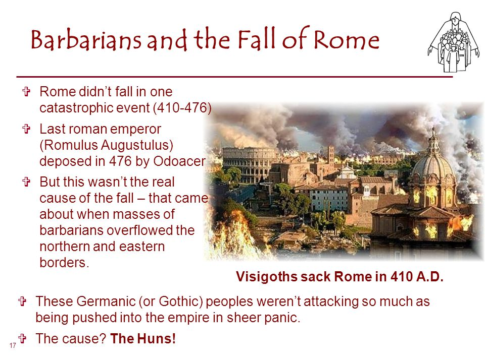 Barbarians and the Fall of Rome