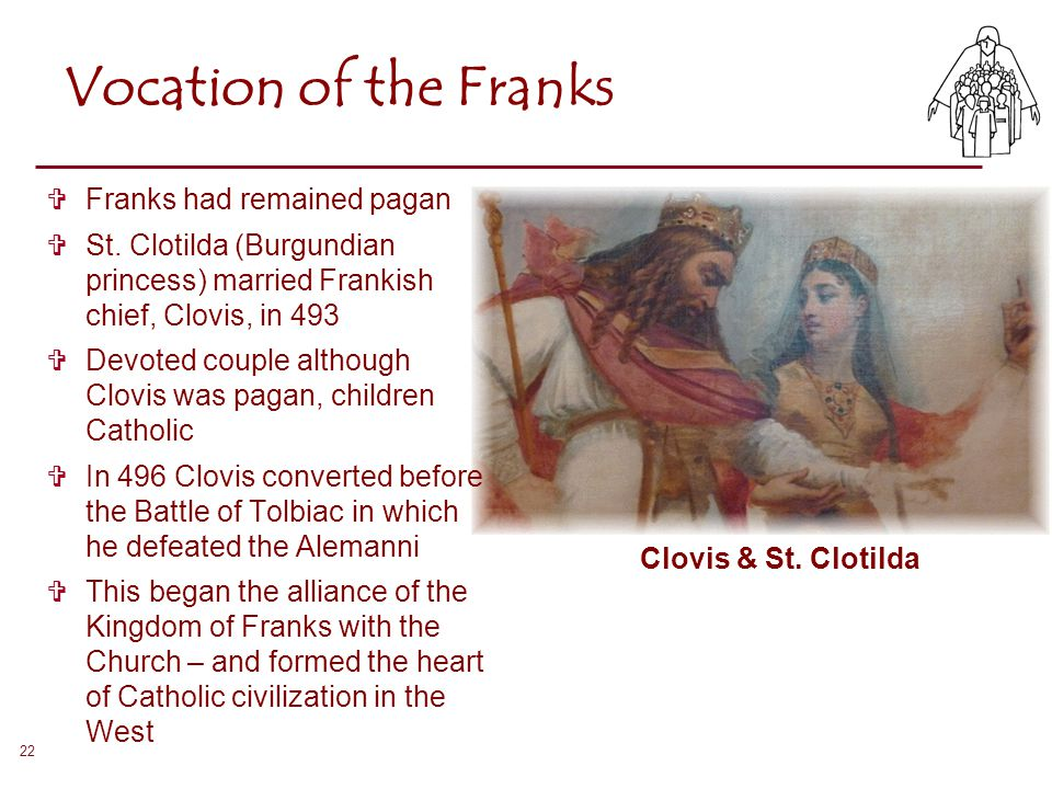 Vocation of the Franks Franks had remained pagan