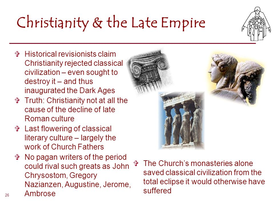 Christianity & the Late Empire