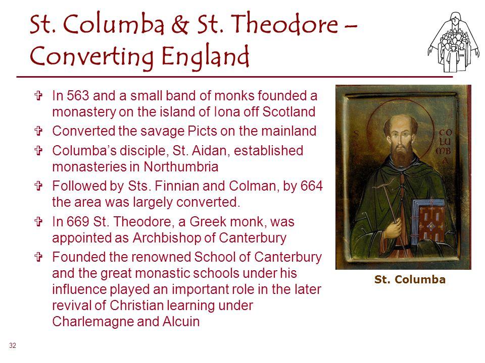 St. Columba & St. Theodore – Converting England