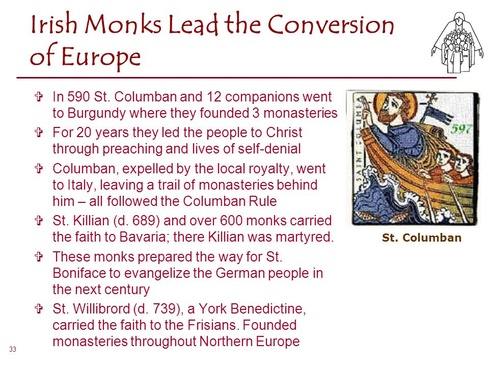 Irish Monks Lead the Conversion of Europe