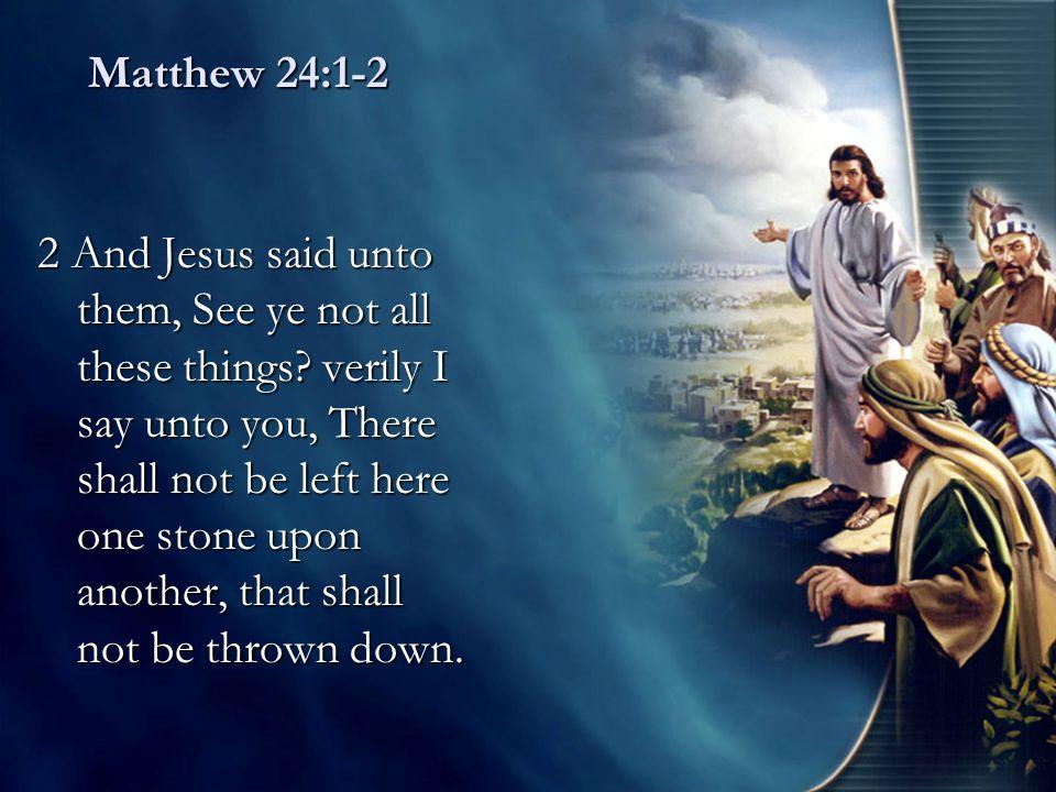 Matthew 24:1-2