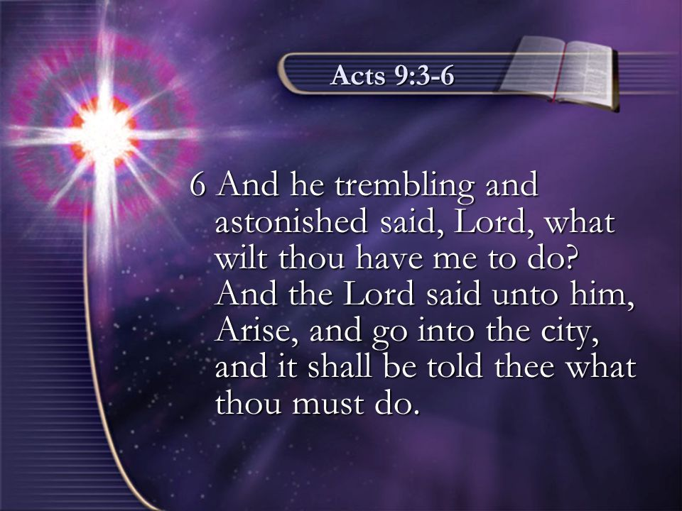 Acts 9:3-6