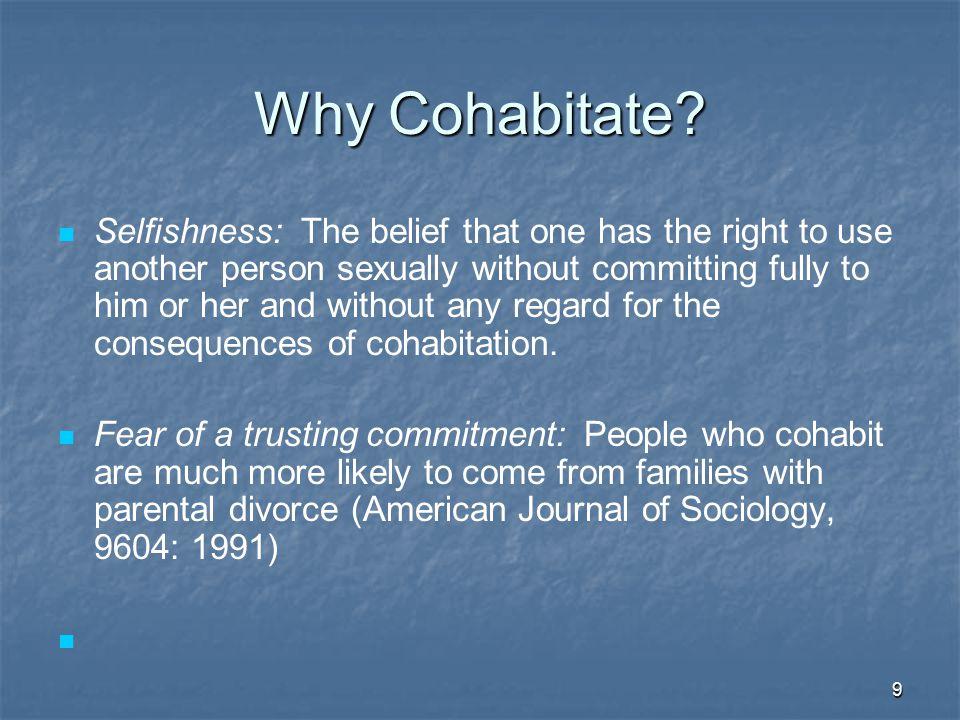 Why Cohabitate