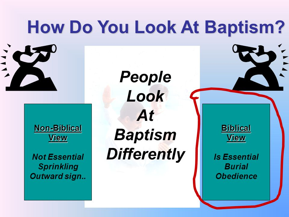 How Do You Look At Baptism