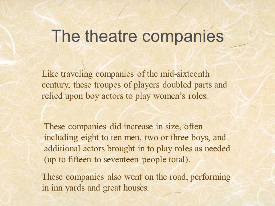 The theatre companies