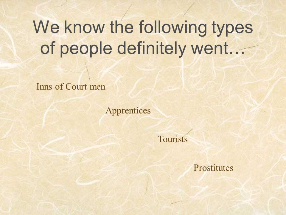 We know the following types of people definitely went…