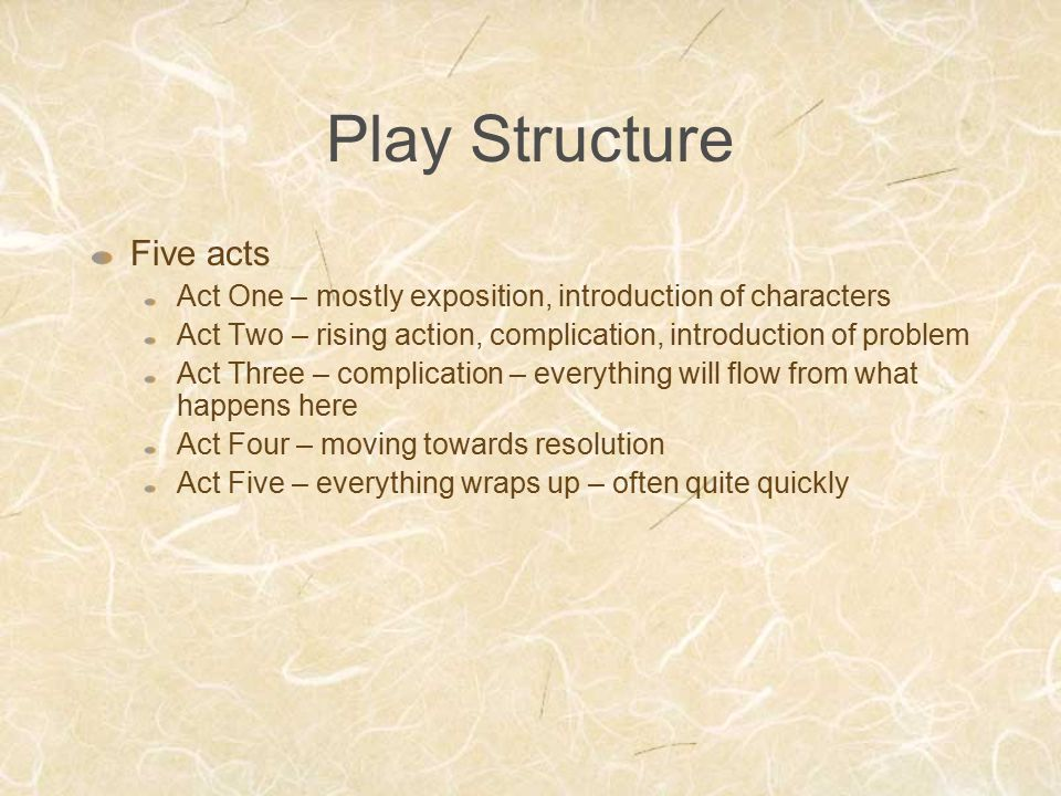 Play Structure Five acts
