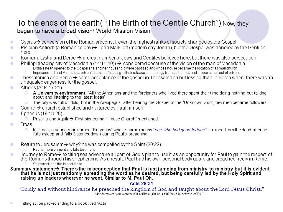 To the ends of the earth( The Birth of the Gentile Church ) Now, they began to have a broad vision/ World Mission Vision