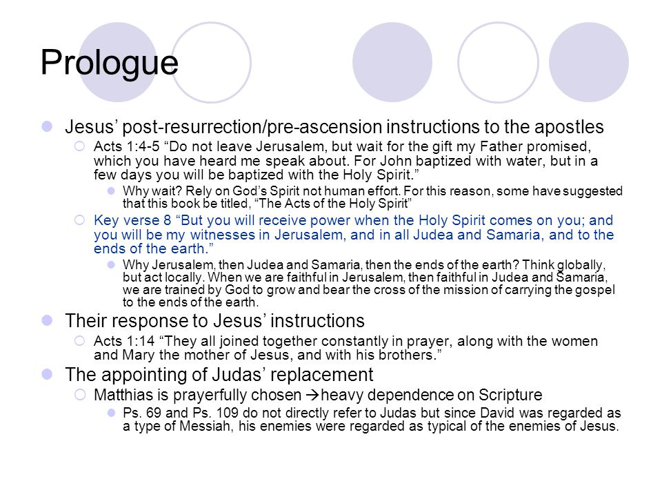 Prologue Jesus' post-resurrection/pre-ascension instructions to the apostles.