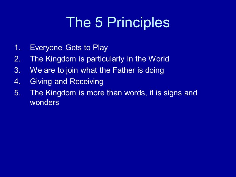 The 5 Principles Everyone Gets to Play
