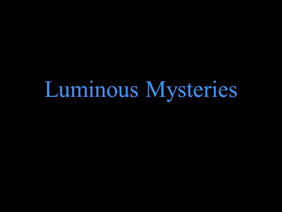 Luminous Mysteries