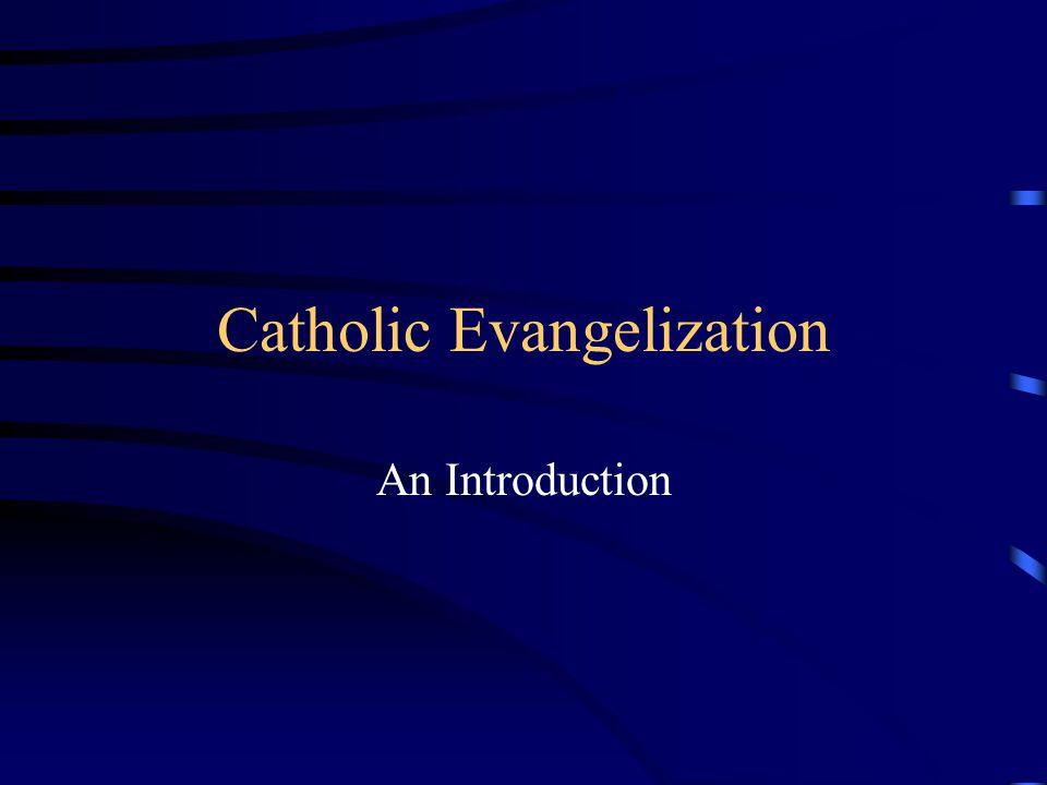 Catholic Evangelization