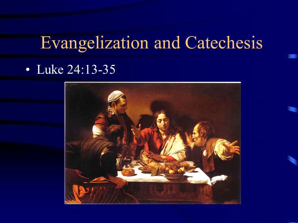 Evangelization and Catechesis