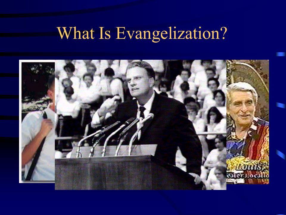 What Is Evangelization