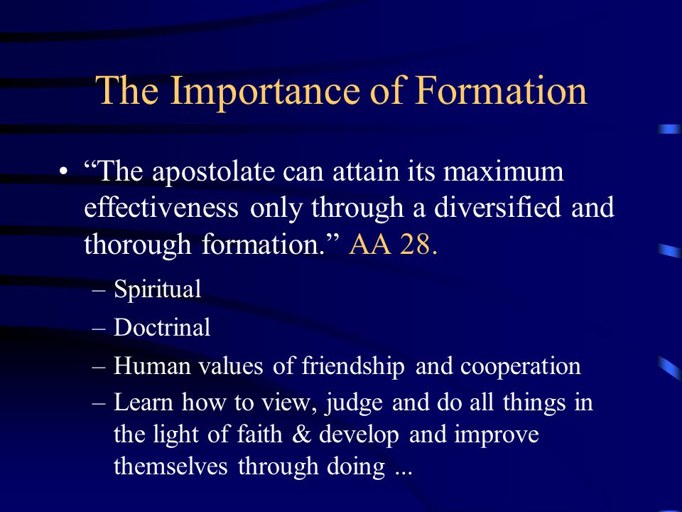 The Importance of Formation