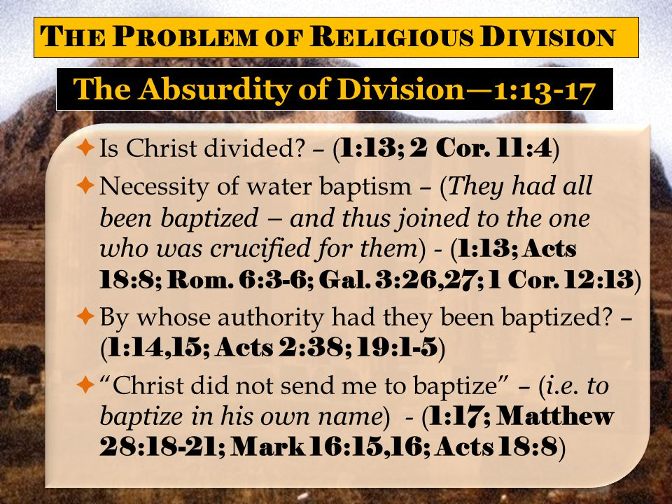 The Absurdity of Division—1:13-17