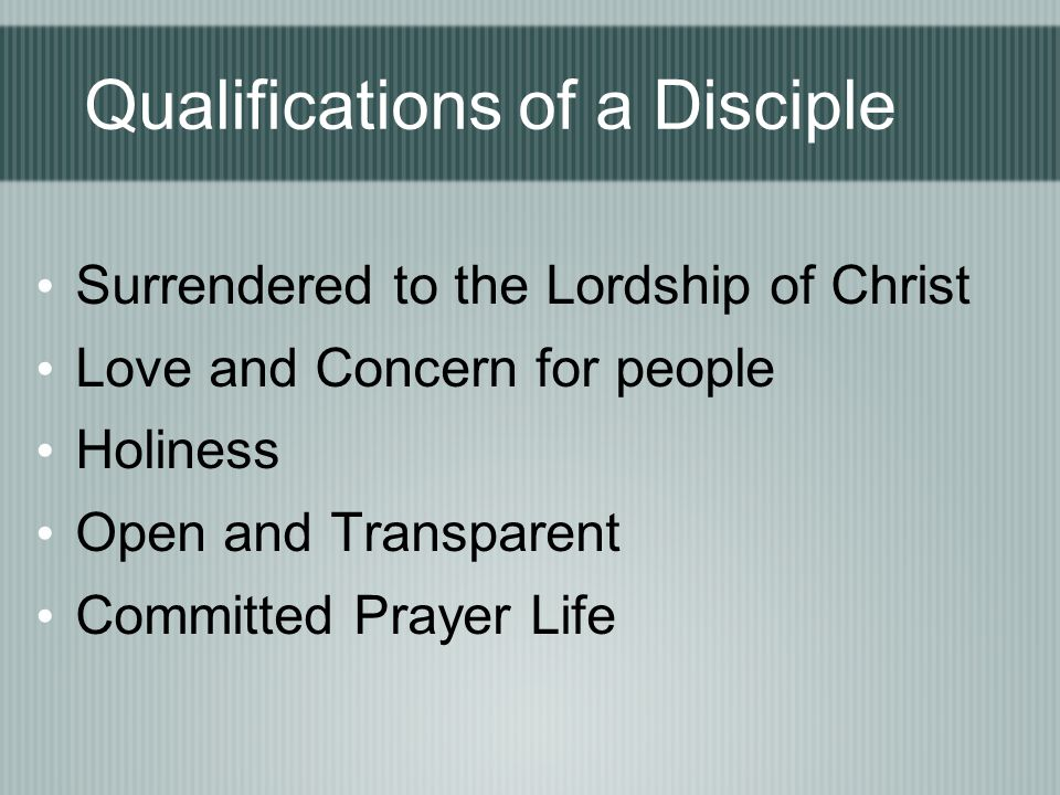 Qualifications of a Disciple