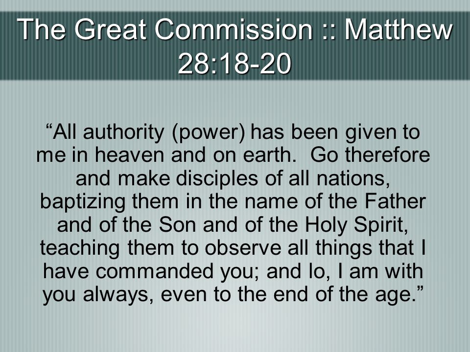 The Great Commission :: Matthew 28:18-20