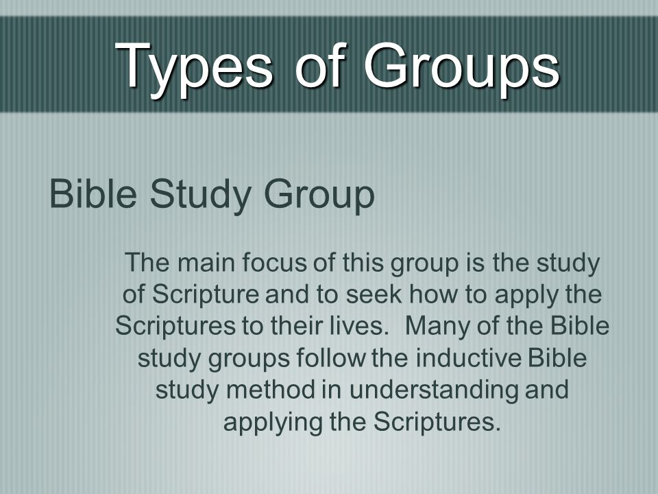 Types of Groups Bible Study Group