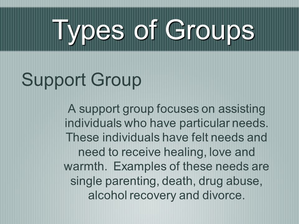 Types of Groups Support Group