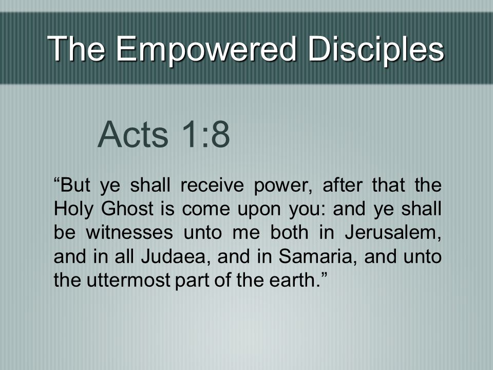 The Empowered Disciples