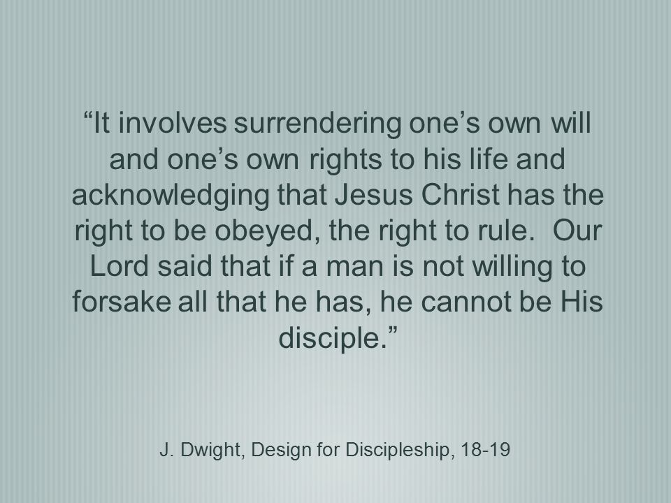 J. Dwight, Design for Discipleship, 18-19