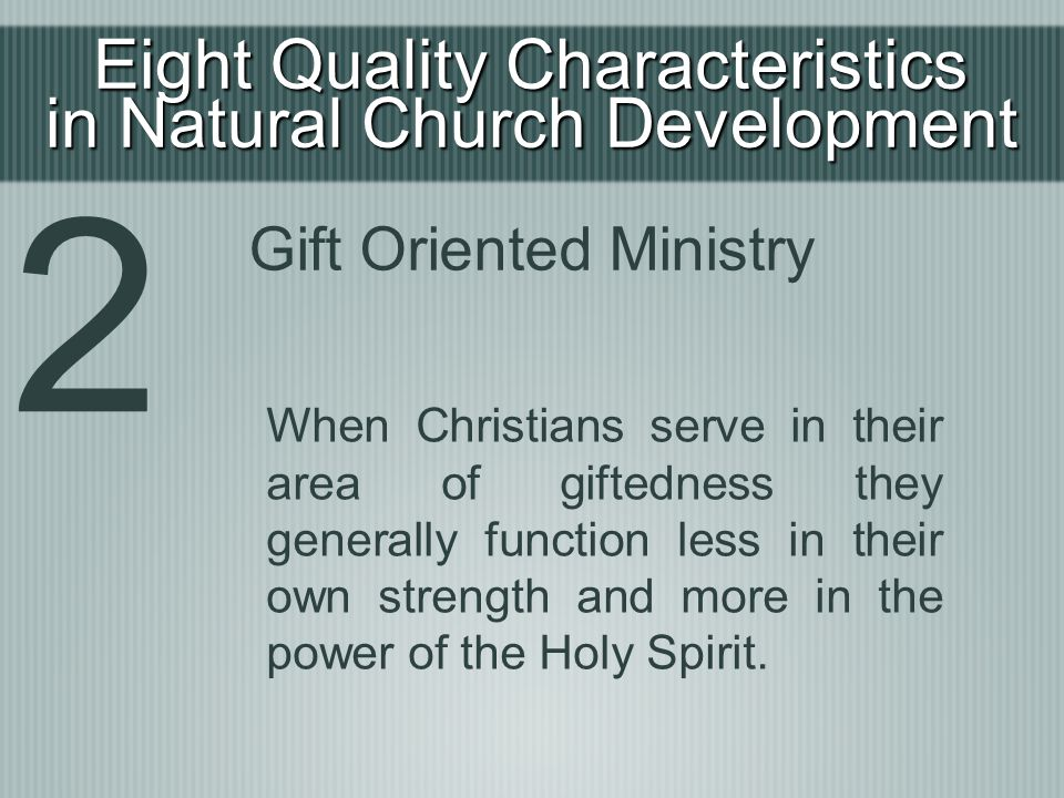 2 Eight Quality Characteristics in Natural Church Development