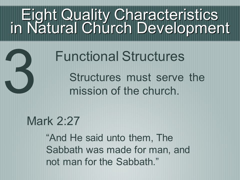 3 Eight Quality Characteristics in Natural Church Development