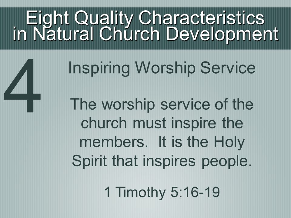 4 Eight Quality Characteristics in Natural Church Development