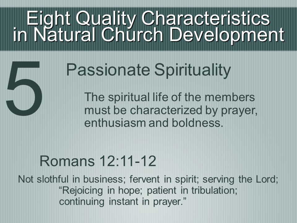 5 Eight Quality Characteristics in Natural Church Development