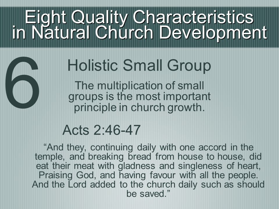 6 Eight Quality Characteristics in Natural Church Development