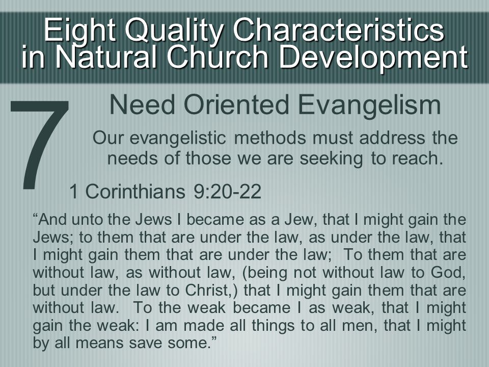 7 Eight Quality Characteristics in Natural Church Development
