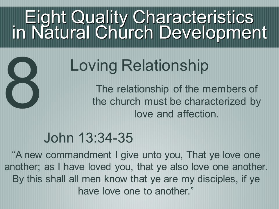 8 Eight Quality Characteristics in Natural Church Development