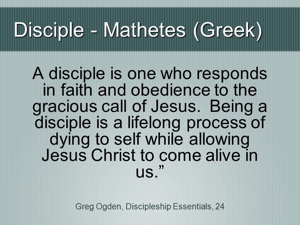 Greg Ogden, Discipleship Essentials, 24