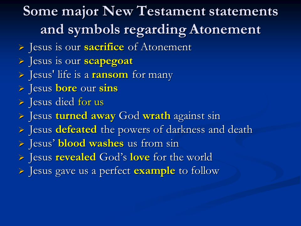 Some major New Testament statements and symbols regarding Atonement