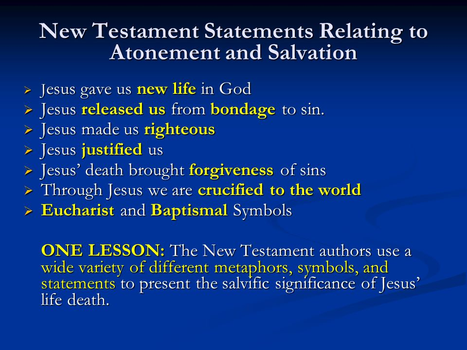 New Testament Statements Relating to Atonement and Salvation