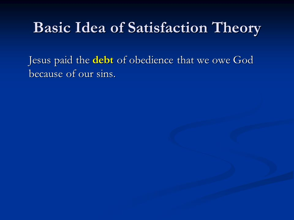 Basic Idea of Satisfaction Theory