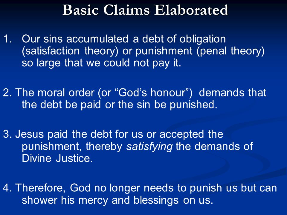 Basic Claims Elaborated