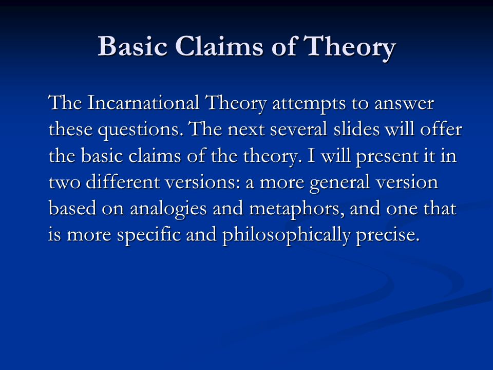 Basic Claims of Theory