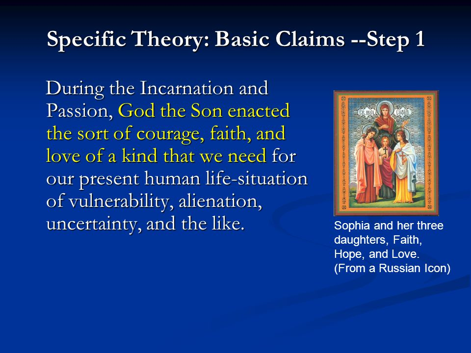 Specific Theory: Basic Claims --Step 1