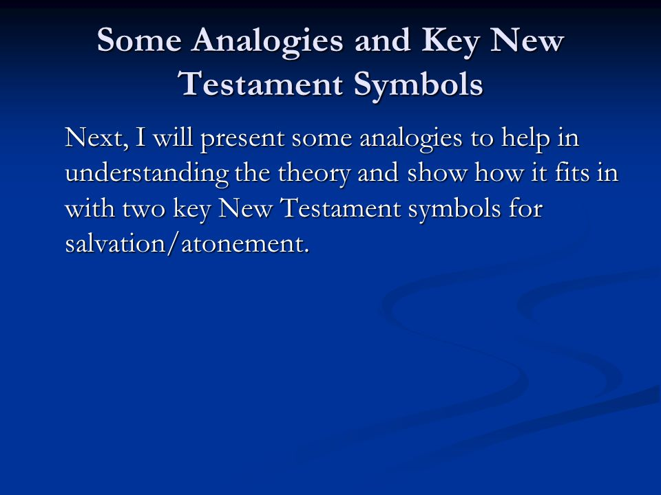 Some Analogies and Key New Testament Symbols