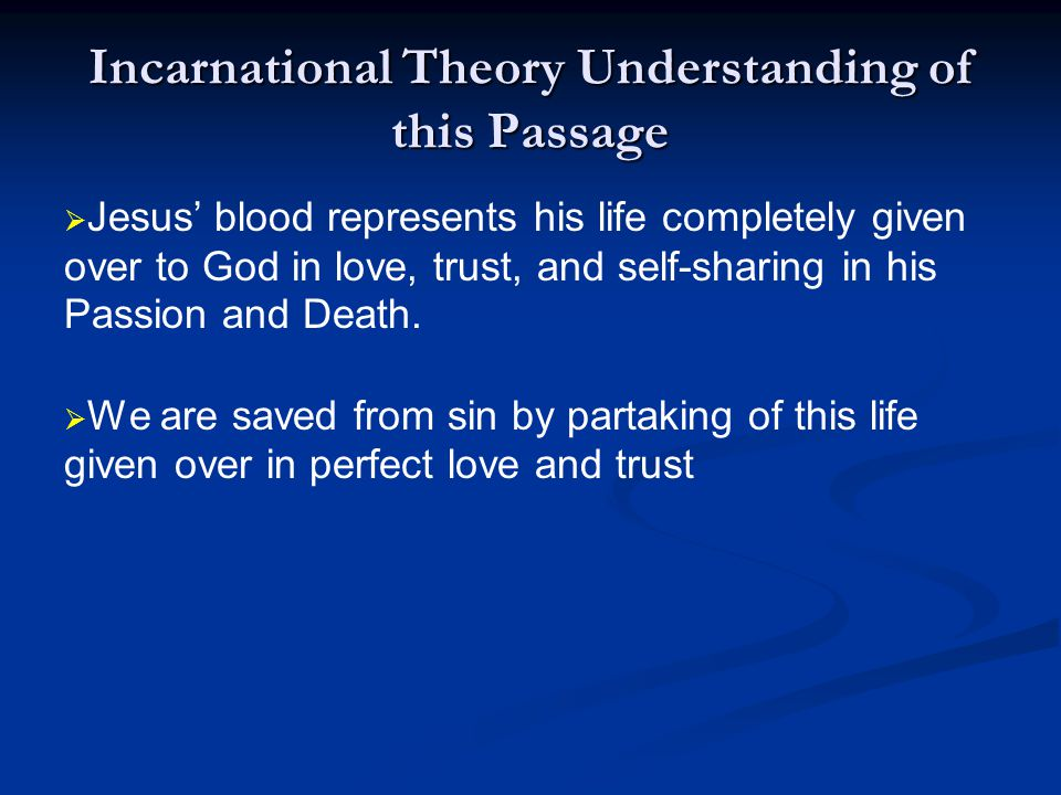 Incarnational Theory Understanding of this Passage