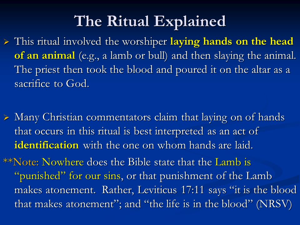 The Ritual Explained