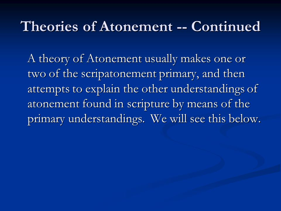 Theories of Atonement -- Continued
