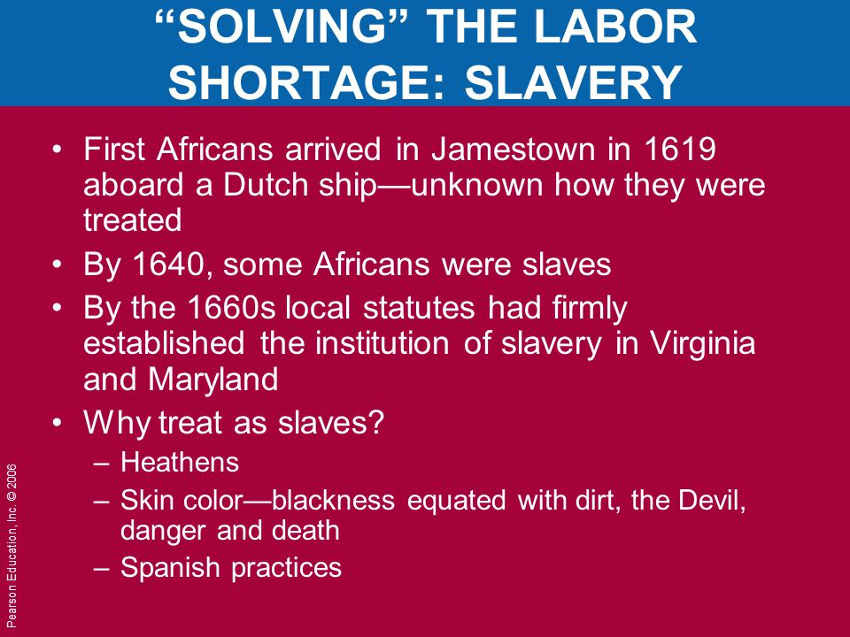 SOLVING THE LABOR SHORTAGE: SLAVERY