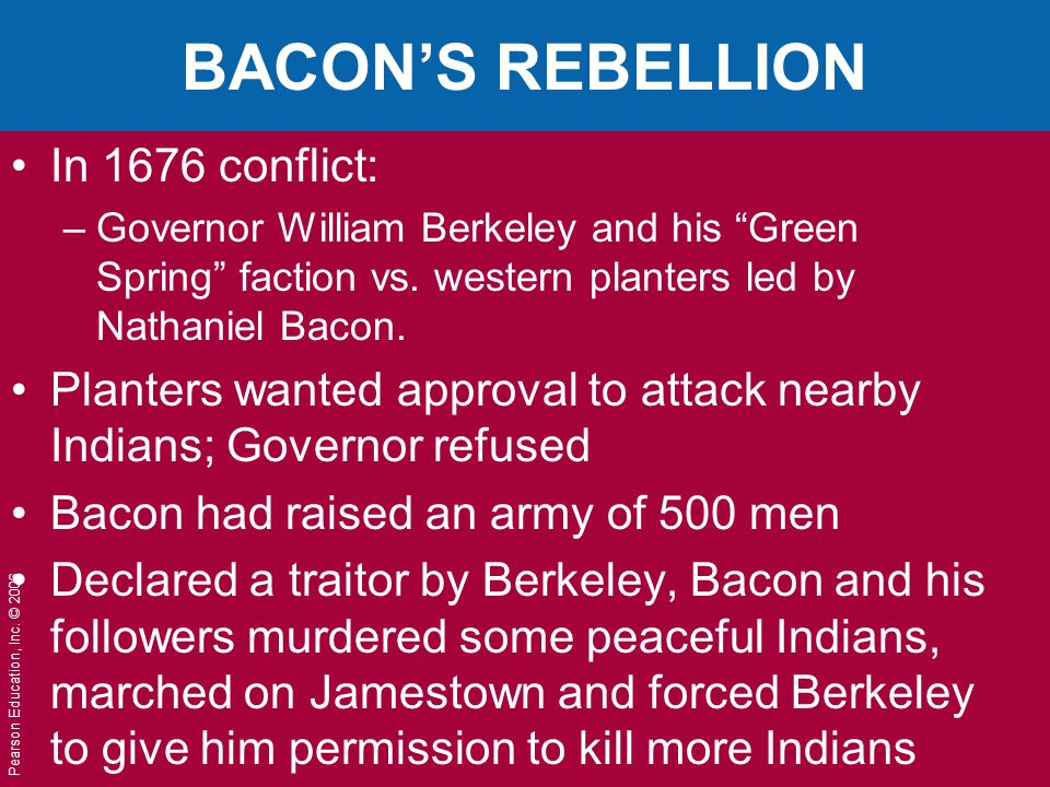 BACON'S REBELLION In 1676 conflict: