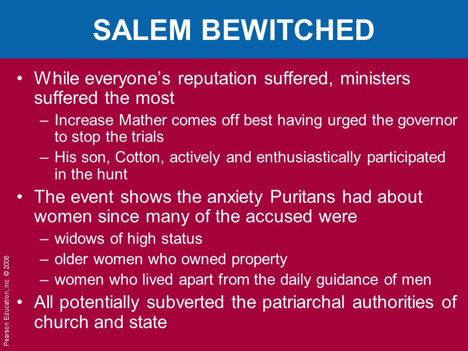 SALEM BEWITCHED While everyone's reputation suffered, ministers suffered the most.