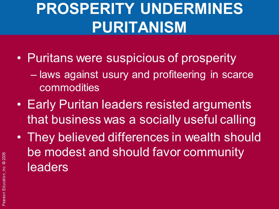 PROSPERITY UNDERMINES PURITANISM