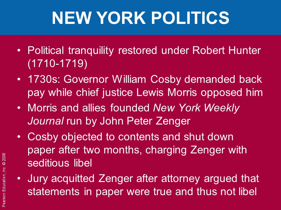 NEW YORK POLITICS Political tranquility restored under Robert Hunter (1710-1719)